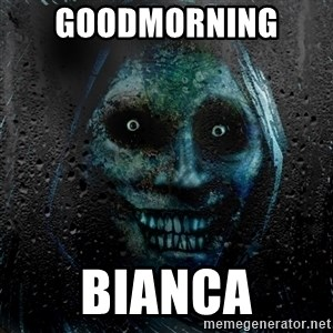 Uninvited house guest - GOODMORNING  BIANCA