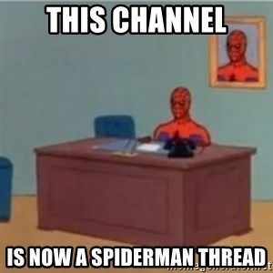 60s spiderman behind desk - this channel is now a spiderman thread