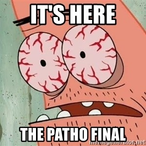 Patrick - it's here THE PATHO FINAL