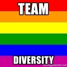 You're Probably Gay - TEAM DIVERSITY