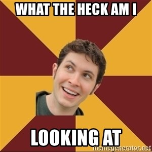 Tobuscus - WHAT THE HECK AM I  LOOKING AT