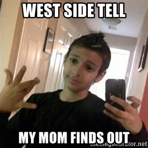 Thug life guy - WEST SIDE TELL MY MOM FINDS OUT