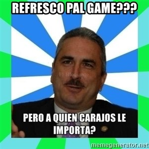 Rivera Schatz - Refresco pal game???