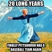 Look at all these - 20 long years finally Pittsburgh has a baseball team again