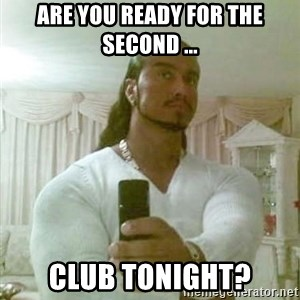 Guido Jesus - Are you ready for the second ... club tonight?