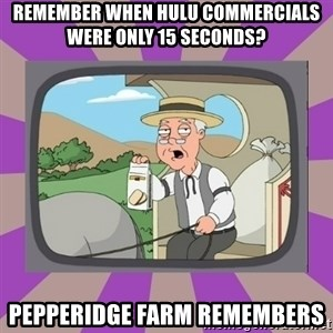 Pepperidge Farm Remembers FG - Remember When hulu commercials were only 15 seconds? pepperidge farm remembers