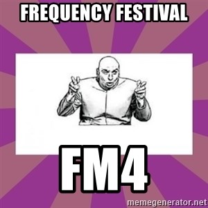 'dr. evil' air quote - Frequency Festival FM4
