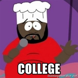 South Park Chef -  College