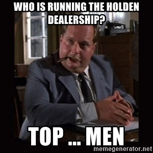 Indiana Jones: Raiders of the Lost Ark - Who is running the holden dealership? Top ... Men