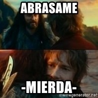 Never Have I Been So Wrong - abrasame -mierda-
