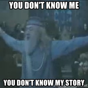 Harry se está garchando a todos! - YOU DON'T KNOW ME  YOU DON'T KNOW MY STORY