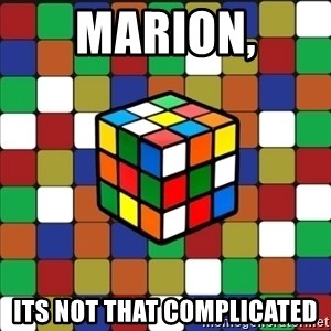 Typical_cuber_2 - Marion, its not that complicated