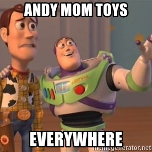 buzz light - Andy mom toys everywhere