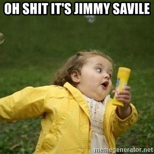 Little girl running away - OH SHIT IT'S JIMMY SAVILE