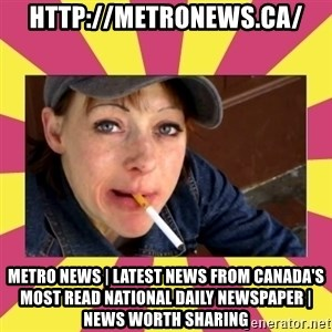 Patricia (Patty) Downtown Eastside Vancouver, BC - http://metronews.ca/ Metro News | Latest news from Canada's most read national daily newspaper | News Worth Sharing