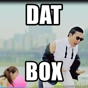 Psy's DAT ASS - DAT BOX