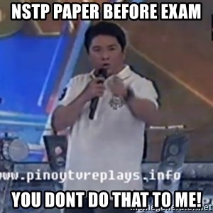 Willie You Don't Do That to Me! - NSTP paper before exam You dont do that to me!