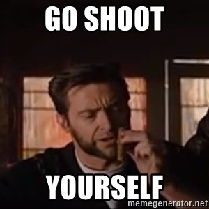 Wolverine First Class - go shoot yourself
