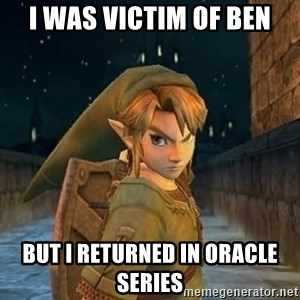 Laughable Link - I was victim of ben but i returned in oracle series