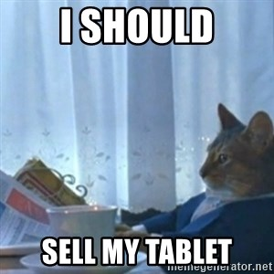 Sophisticated Cat Meme - i should sell my tablet