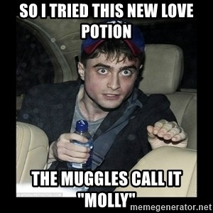 "Daniel Radcliffe Ablaze - so i tried this new love potion the muggles call it ""molly"""