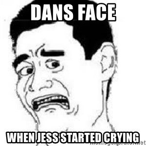 scared yaoming - Dans face When jess started crying