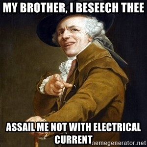Joseph Ducreaux - My brother, I beseech thee Assail me not with electrical current