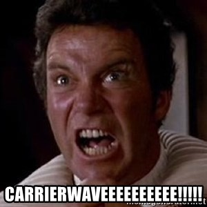 Khan -  CARRIERWAVEEEEEEEEEE!!!!!
