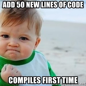 fist pump baby - Add 50 new lines of code Compiles first time