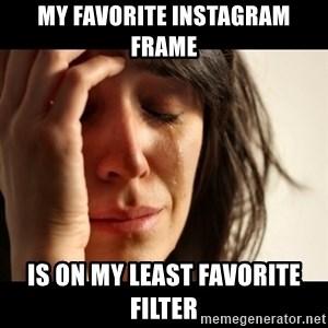 crying girl sad - my favorite instagram frame is on my least favorite filter