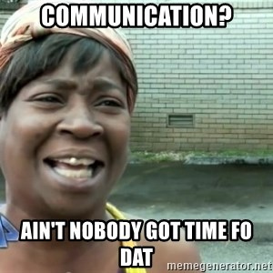 sweet brown ios - Communication? Ain't nobody got time fo dat