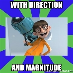 Vector Despicable Me - WITH DIRECTION AND MAGNITUDE