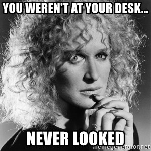 Latte Lies - you weren't at your desk... never looked