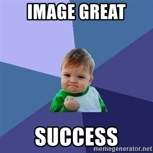 Success Kid - image great  success