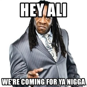 Booker T GM - Hey Ali We're coming for ya Nigga