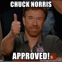 Chuck Norris Approves - chuck norris approved!