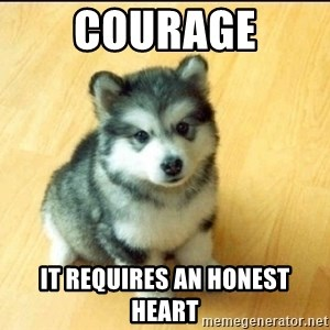 Baby Courage Wolf - Courage it requires an honest heart