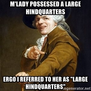 """Joseph Ducreaux - m'lady possessed a large hindquarters ergo i referred to her as """"large hindquarters"""""""