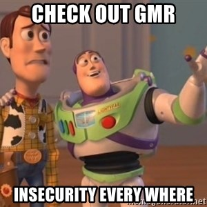 buzz light - Check out GMR  Insecurity every where
