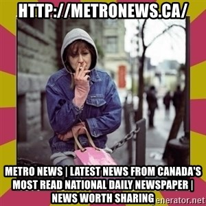 ZOE GREAVES DOWNTOWN EASTSIDE VANCOUVER - http://metronews.ca/ Metro News | Latest news from Canada's most read national daily newspaper | News Worth Sharing