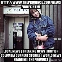 ZOE GREAVES TIMMINS ONTARIO - http://www.theprovince.com/news/index.html Local News | Breaking News | British Columbia Current Stories | World News Headline | The Province