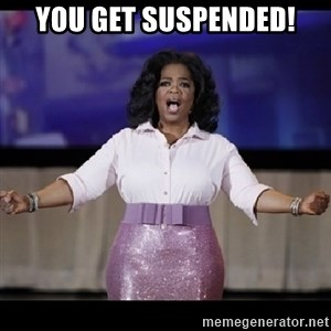 free giveaway oprah - YOU GET SUSPENDED!