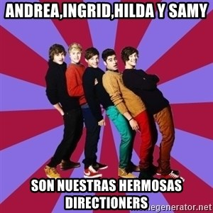 typical 1D - andrea,ingrid,hilda y samy son nuestras hermosas directioners