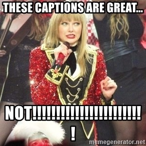 Sassy Taylor - These captions are great... NOT!!!!!!!!!!!!!!!!!!!!!!!!