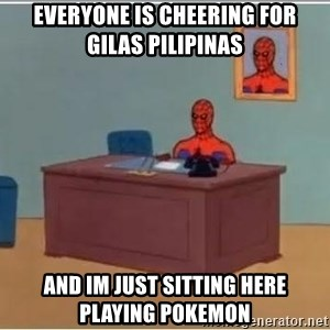 Spiderman Desk - EVERYONE IS CHEERING FOR GILAS PILIPINAS AND IM JUST SITTING HERE PLAYING POKEMON