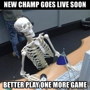Skeleton computer - New champ goes live soon better play one more game