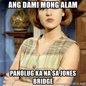 Chantal Andere - Ang dami mong alam Paholug ka na sa Jones bridge