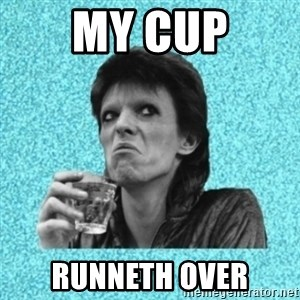 Disturbed Bowie - My cup Runneth over