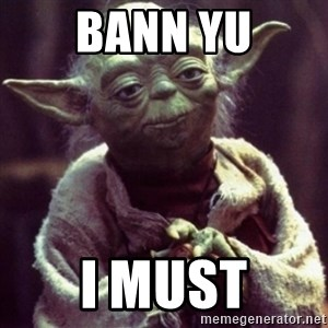 yoda star wars - bann yu i must
