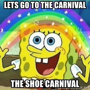Spongebob - Nobody Cares! - lets go to the carnival the shoe carnival